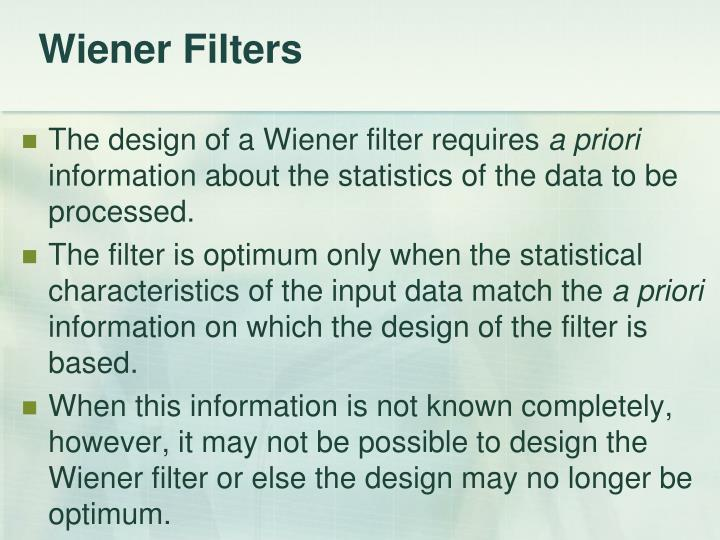 Wiener Filters