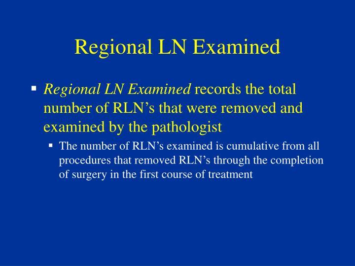Regional LN Examined