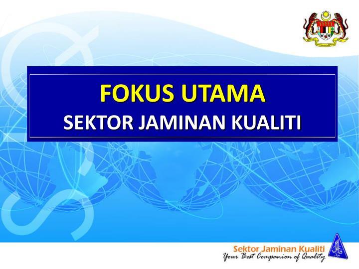 FOKUS UTAMA