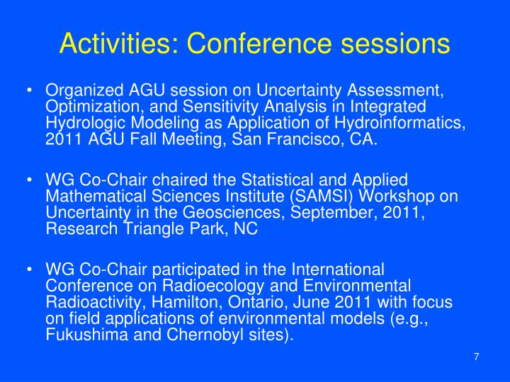 Activities: Conference sessions