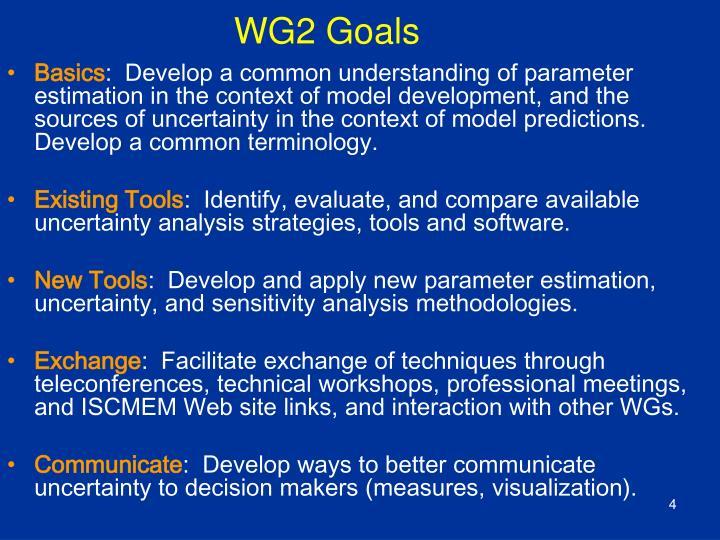 WG2 Goals