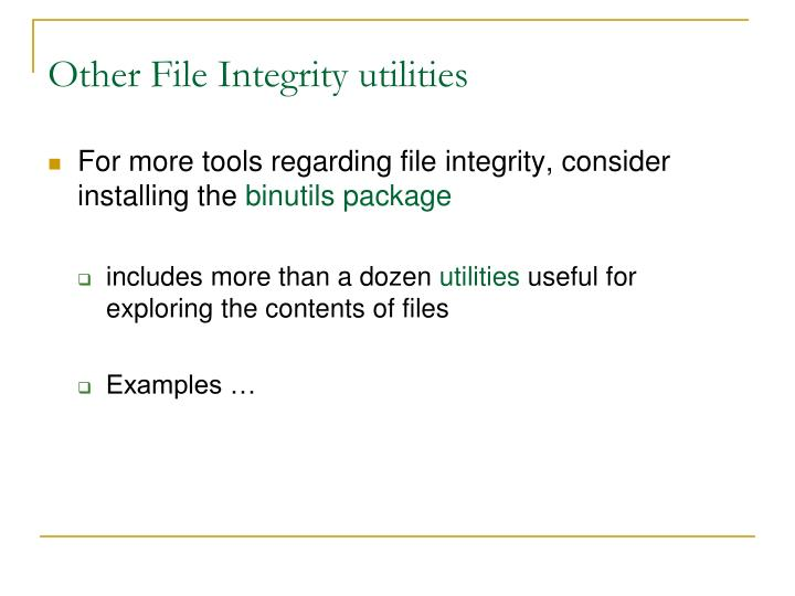 Other File Integrity utilities