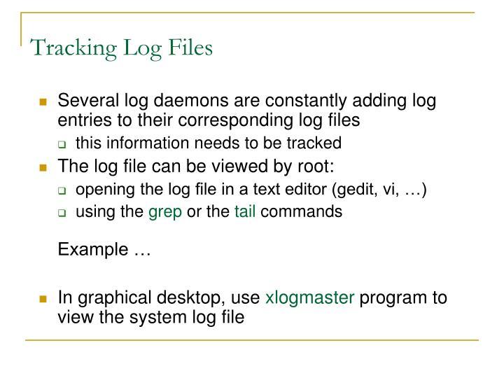 Tracking Log Files