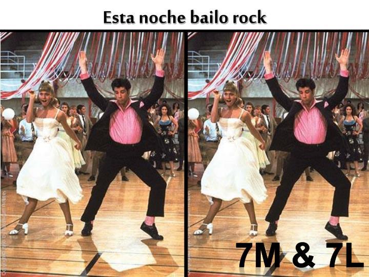 Esta noche bailo rock