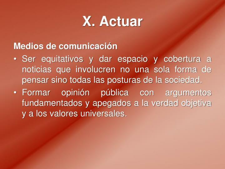 X. Actuar