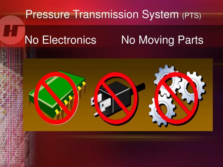 Pressure Transmission System