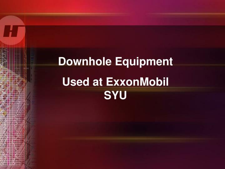 Downhole Equipment