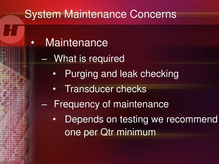 System Maintenance Concerns