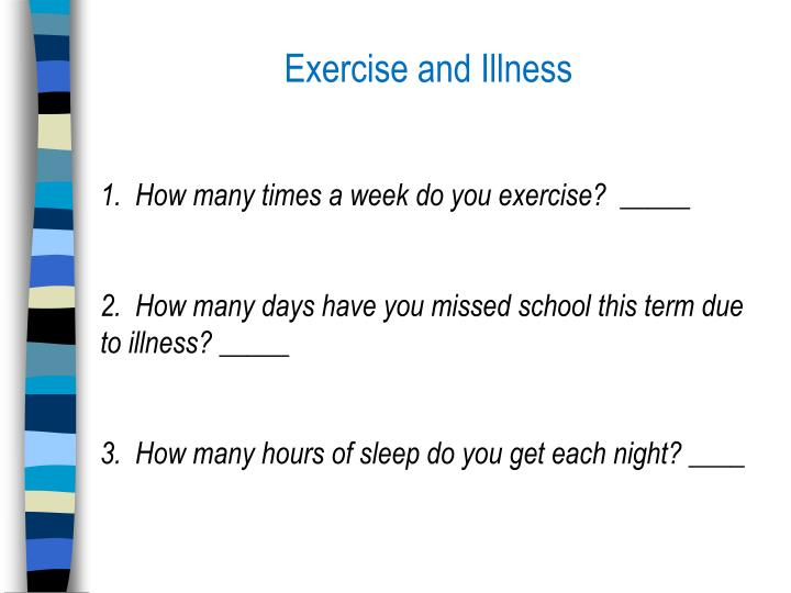 Exercise and Illness