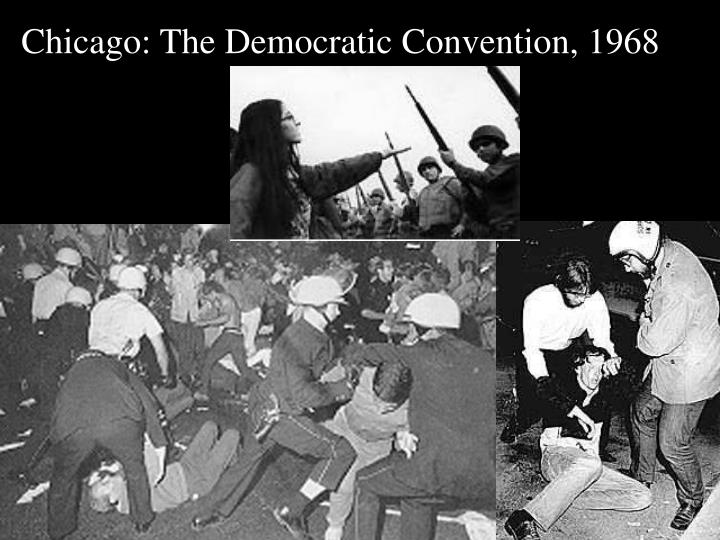Chicago: The Democratic Convention, 1968