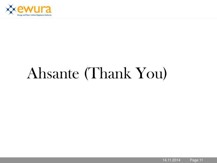 Ahsante (Thank You)