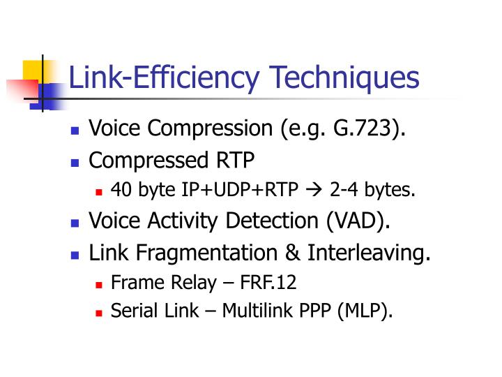 Link-Efficiency Techniques