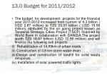 13 0 budget for 2011 2012