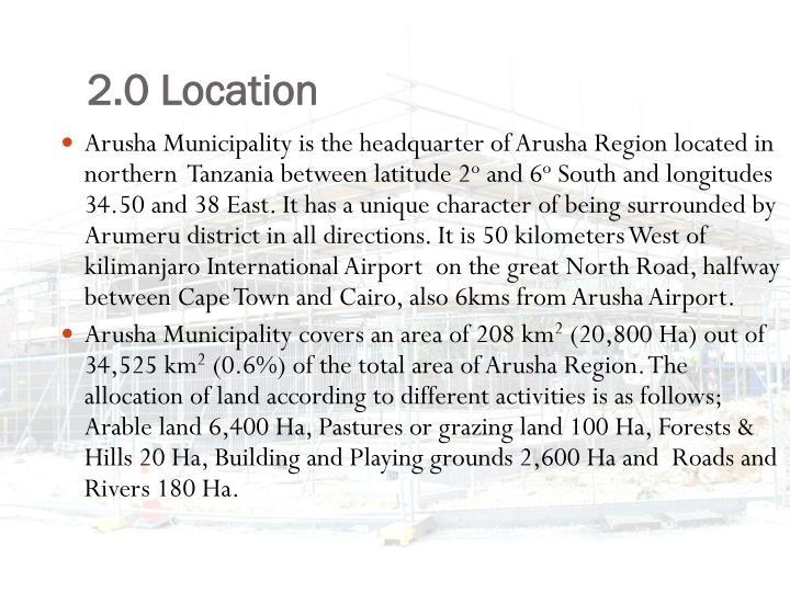 2.0 Location