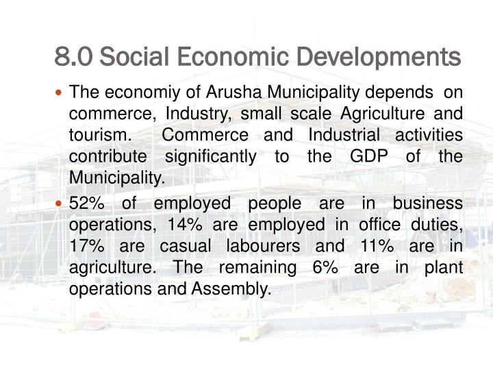 8.0 Social Economic Developments