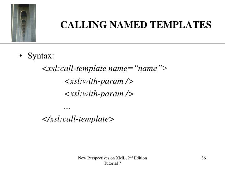 CALLING NAMED TEMPLATES