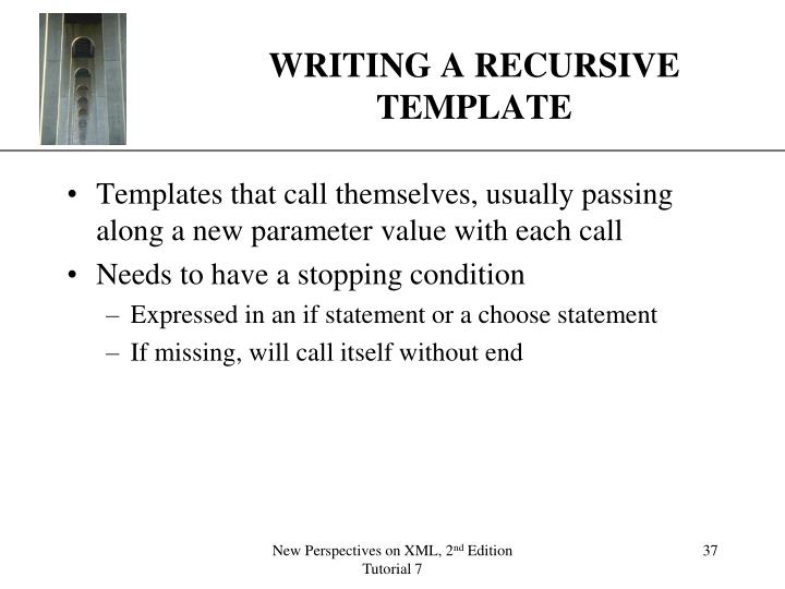 WRITING A RECURSIVE TEMPLATE