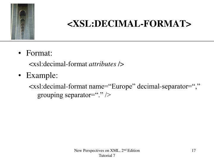 <XSL:DECIMAL-FORMAT>