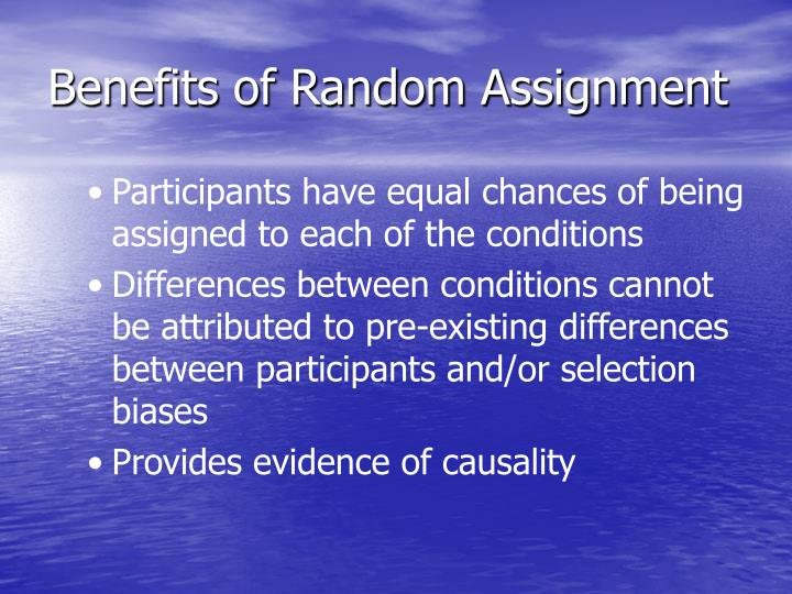Benefits of Random Assignment