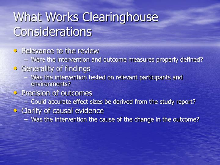 What Works Clearinghouse Considerations