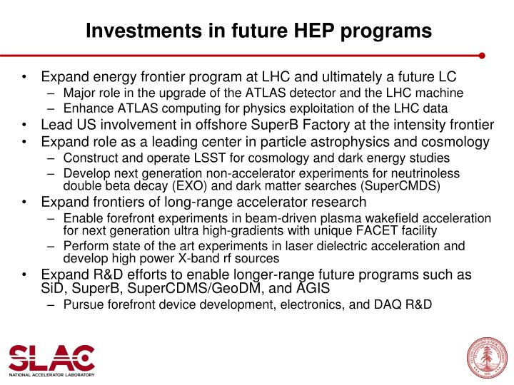 Investments in future HEP programs