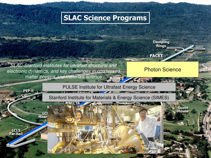SLAC-Stanford Institutes for ultrafast structural and electronic dynamics, and key challenges in condensed matter physics and materials science