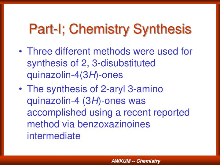 Part-I; Chemistry Synthesis