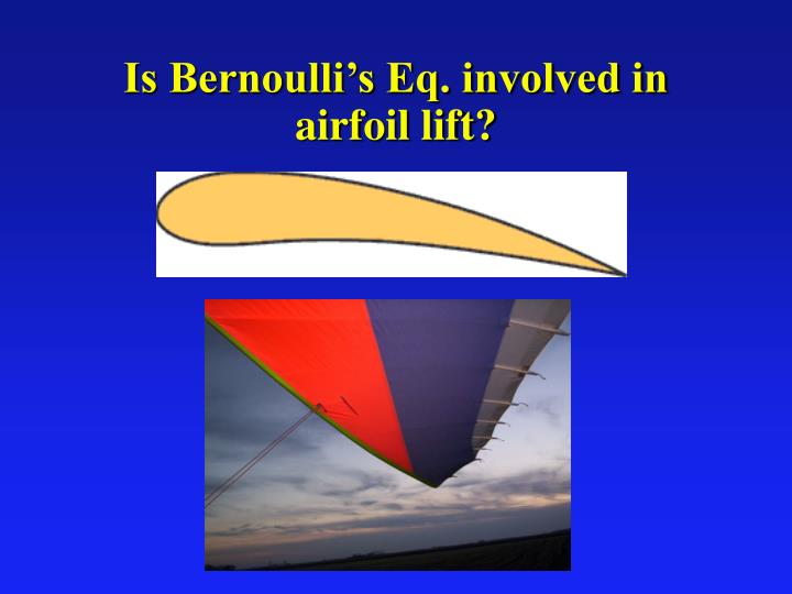 Is Bernoulli's Eq. involved in airfoil lift?