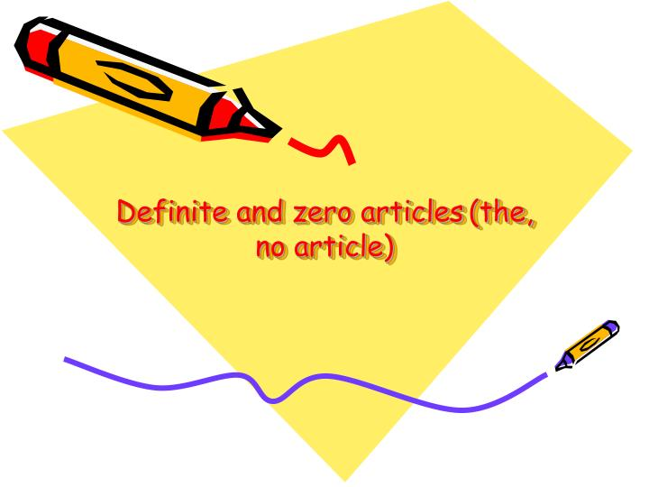Definite and zero articles the no article