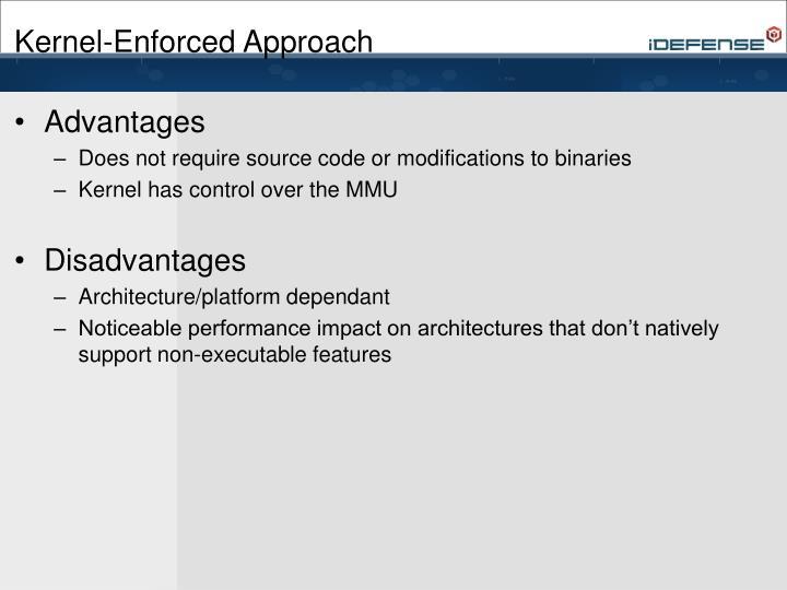 Kernel-Enforced Approach