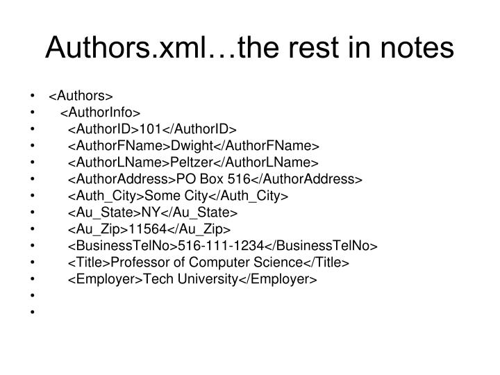Authors.xml…the rest in notes