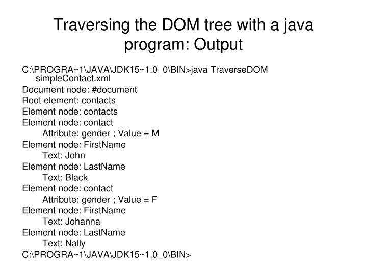 Traversing the DOM tree with a java program: Output