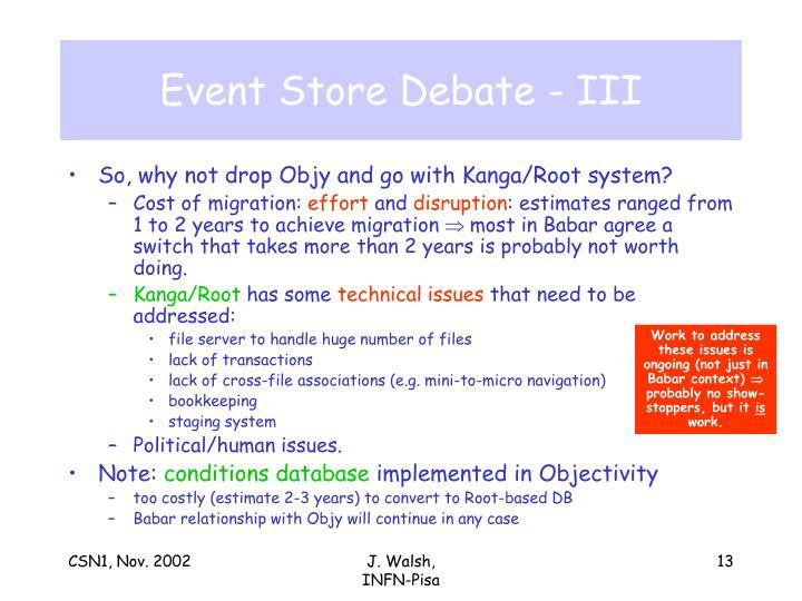 Event Store Debate - III