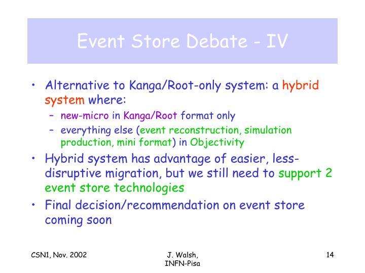 Event Store Debate - IV