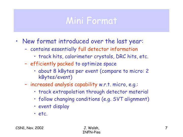 Mini Format