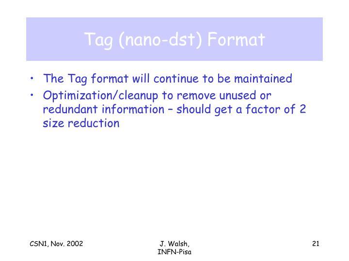 Tag (nano-dst) Format
