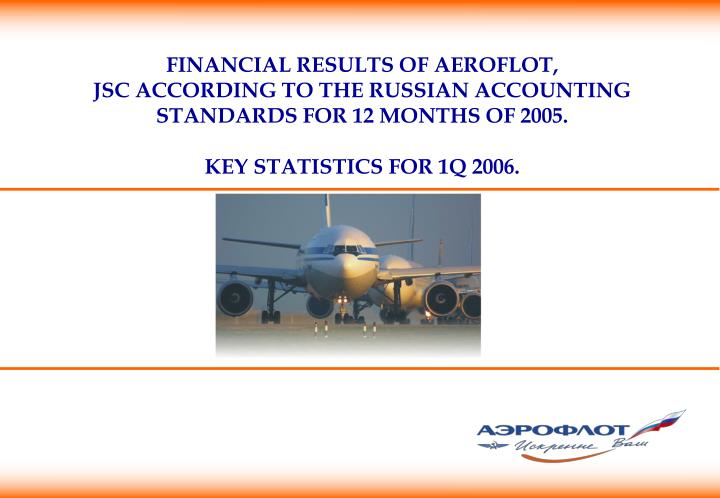 FINANCIAL RESULTS OF AEROFLOT,