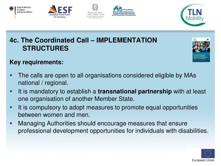 4c. The Coordinated Call – IMPLEMENTATION                   STRUCTURES