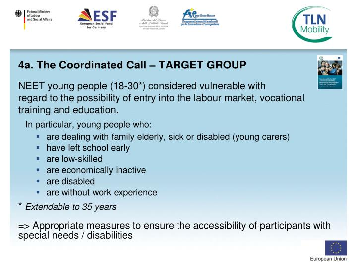 4a. The Coordinated Call – TARGET GROUP
