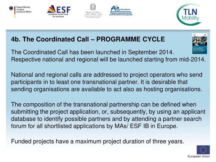 4b. The Coordinated Call – PROGRAMME CYCLE