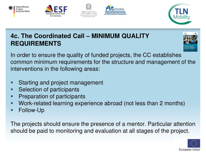 4c. The Coordinated Call – MINIMUM QUALITY REQUIREMENTS