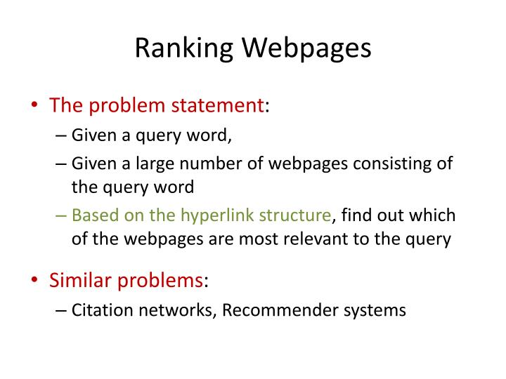 Ranking Webpages
