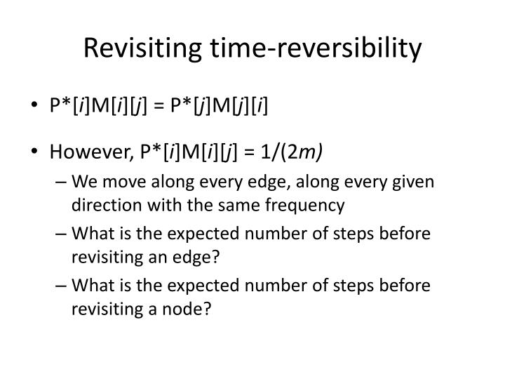 Revisiting time-reversibility