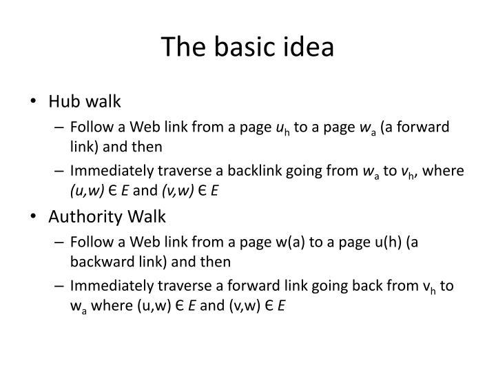 The basic idea