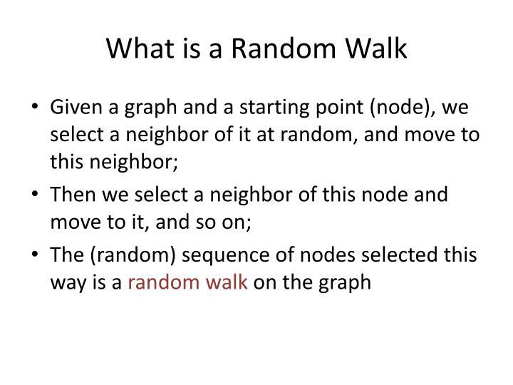 What is a Random Walk