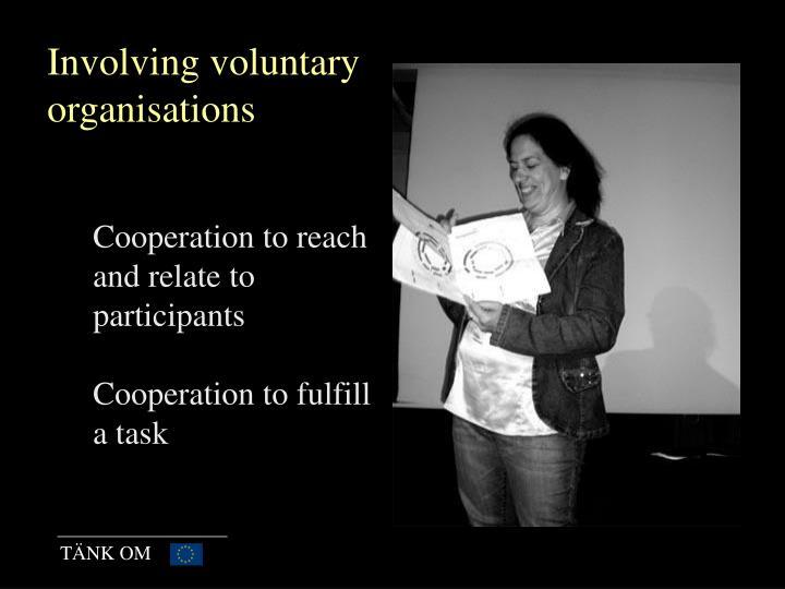 Involving voluntary organisations