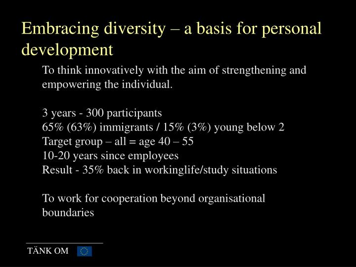 Embracing diversity – a basis for personal development