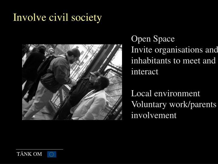 Involve civil society