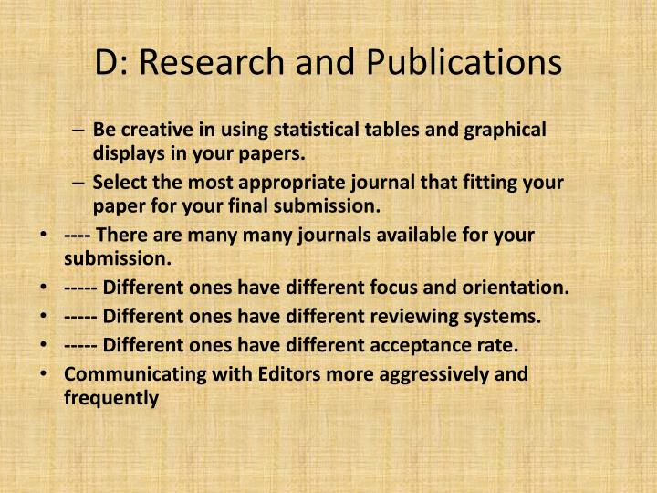 D: Research and Publications