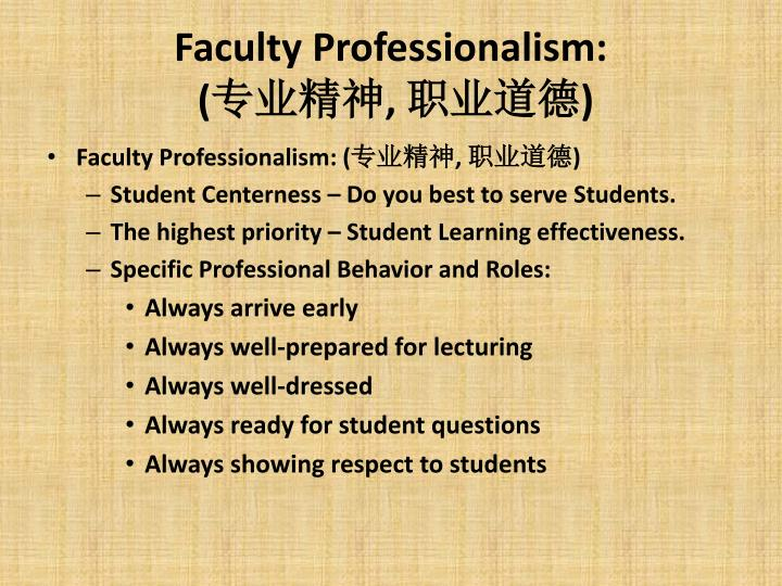 Faculty Professionalism: